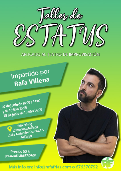 Taller de Estatus aplicado al Teatro de Improvisación con Rafa Villena